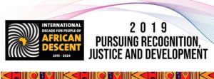 2019 THEME STATEMENT: PURSUING RECOGNITION, JUSTICE AND DEVELOPMENT